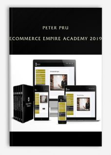 Peter Pru – Ecommerce Empire Academy 2019