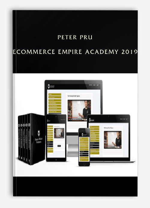 Peter Pru – Ecommerce Empire Academy 2019