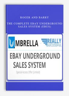 Roger and Barry – The Complete eBay Underground Sales System (eBUS)