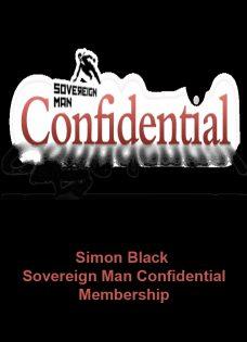 SIMON BLACK – SOVEREIGN MAN CONFIDENTIAL MEMBERSHIP