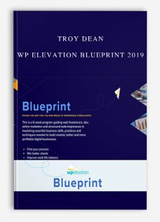 Troy Dean – WP Elevation Blueprint 2019