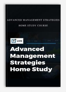 Advanced Management Strategies Home Study Course