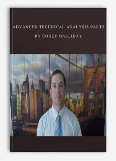 Advanced Technical Analysis PART2 By Corey Halliday