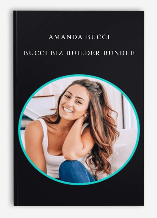 Amanda Bucci – Bucci Biz Builder Bundle