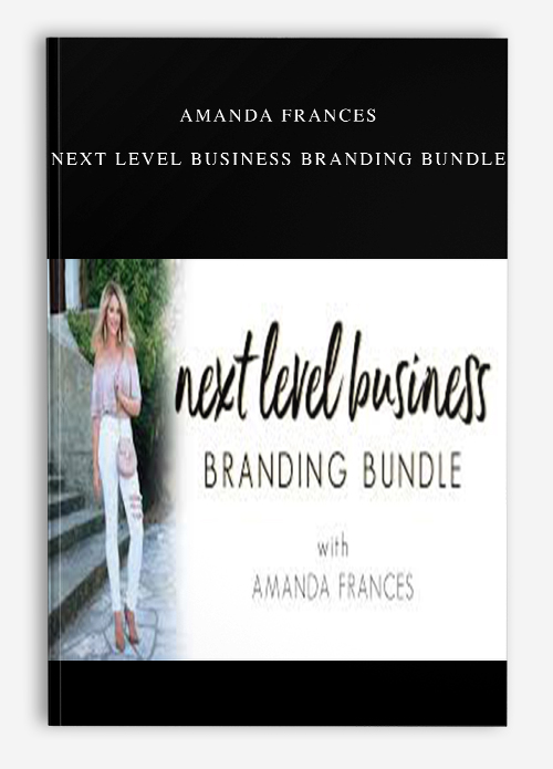 Amanda Frances – Next Level Business Branding Bundle
