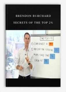 Brendon Burchard – Secrets of the Top 2%
