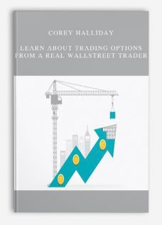 Corey Halliday – Learn About Trading Options From a Real Wallstreet Trader