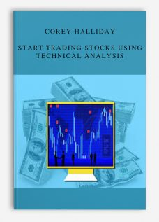 Corey Halliday – Start Trading Stocks Using Technical Analysis