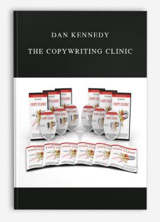 Dan Kennedy – The Copywriting Clinic
