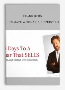 Frank Kern – Ultimate Webinar Blueprint 2.0