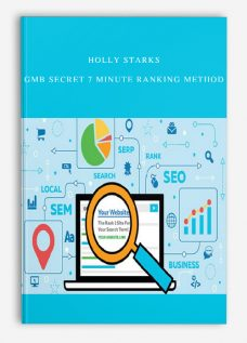 Holly Starks – GMB Secret 7 Minute Ranking Method