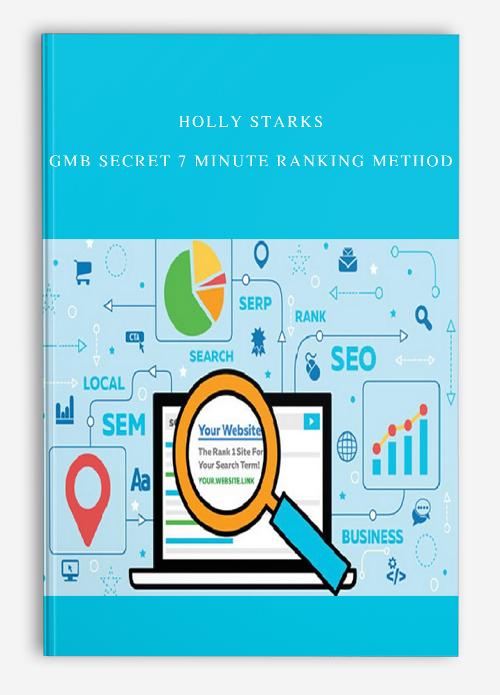 Holly Starks – GMB Secret 7 Minute Ranking Method