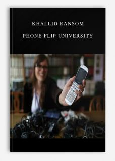 Khallid Ransom – Phone Flip University