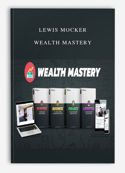 Lewis Mocker – Wealth Mastery