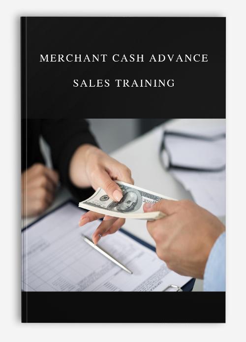 Merchant Cash Advance Sales Training