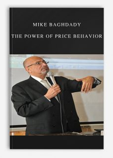 Mike Baghdady – The Power of Price Behavior