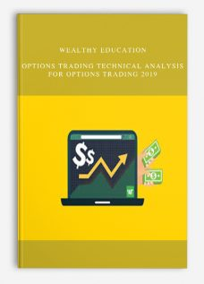Wealthy Education – Options Trading Technical Analysis For Options Trading 2019