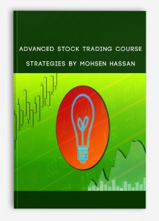 Advanced Stock Trading Course + Strategies By Mohsen Hassan