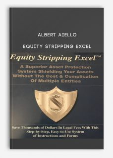 Albert Aiello – Equity Stripping Excel