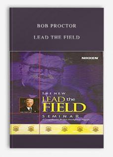 Bob Proctor – Lead the Field