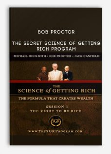 Bob Proctor – The Secret Science of Getting Rich Program