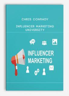 Chris Conrady – Influencer Marketing University