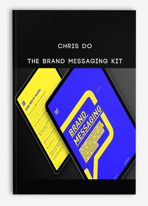 Chris Do – The Brand Messaging Kit