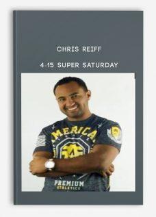 Chris Reiff – 4-15 Super Saturday