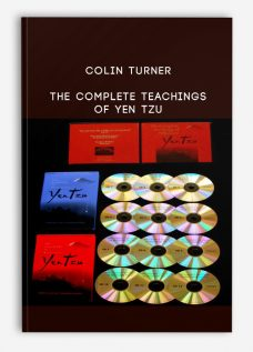 Colin Turner – The Complete Teachings of Yen Tzu