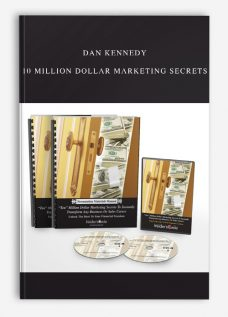 Dan Kennedy – 10 Million Dollar Marketing Secrets