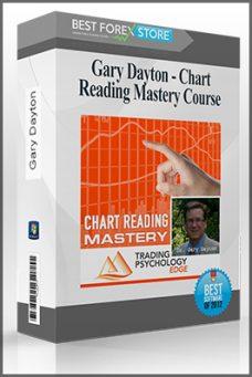 Dr. Gary Dayton – Chart Reading Mastery