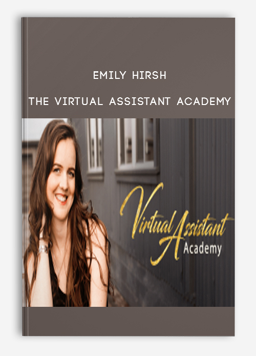 Emily Hirsh – The Virtual Assistant Academy