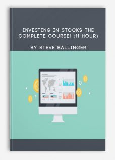 Investing In Stocks The Complete Course! (11 Hour) By Steve Ballinger