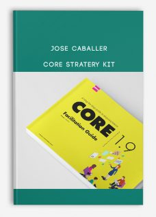 Jose Caballer – CORE Stratery Kit