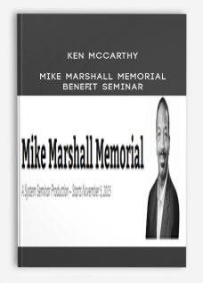 Ken McCarthy – Mike Marshall Memorial Benefit Seminar