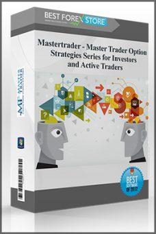Mastertrader – Master Trader Option Strategies Series for Investors and Active Traders