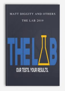 Matt Diggity and others – The LAB 2019