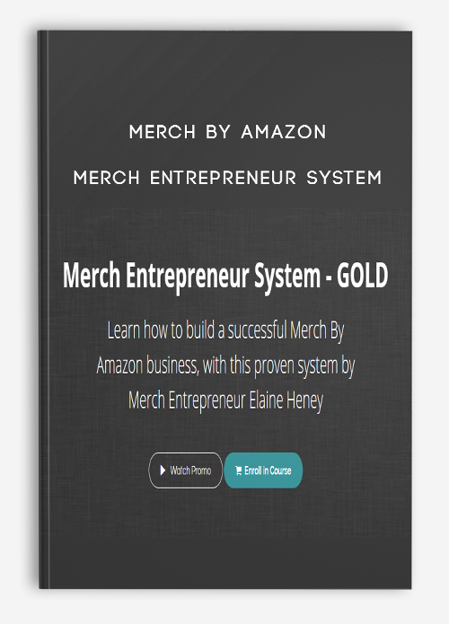 Merch by Amazon – Merch Entrepreneur System