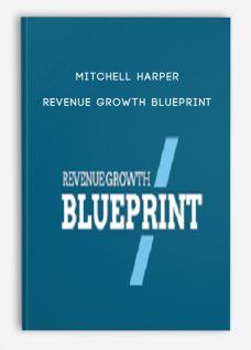Mitchell Harper – Revenue Growth Blueprint
