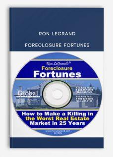 Ron Legrand – Foreclosure Fortunes