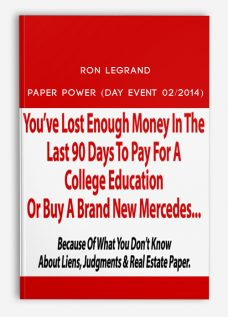 Ron Legrand – Paper Power (Day Event 02/2014)