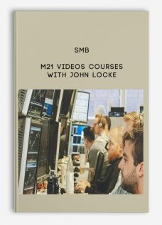 SMB – M21 Videos Courses With John Locke