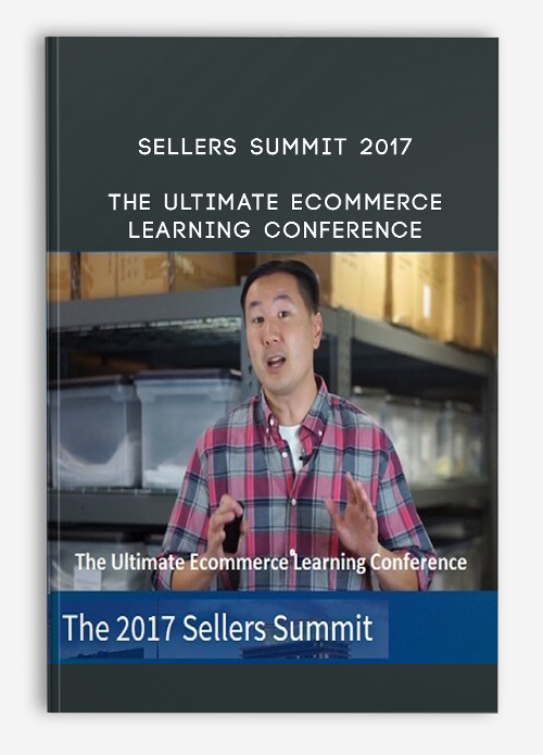 Sellers Summit 2017 – The Ultimate Ecommerce Learning Conference