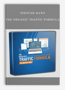Spencer Haws – The Organic Traffic Formula
