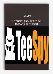 Teespy – 1 Tshirt and Print On Demand SPY Tool