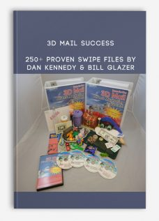 3D Mail Success – 250+ PROVEN SWIPE FILES By Dan Kennedy & Bill Glazer