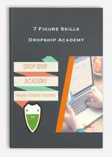 7 Figure Skills – Dropship Academy