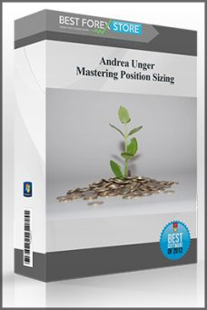 Andrea Unger – Mastering Position Sizing