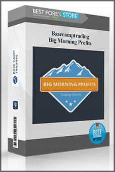 Basecamptrading – Big Morning Profits