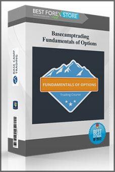 Basecamptrading – Fundamentals of Options